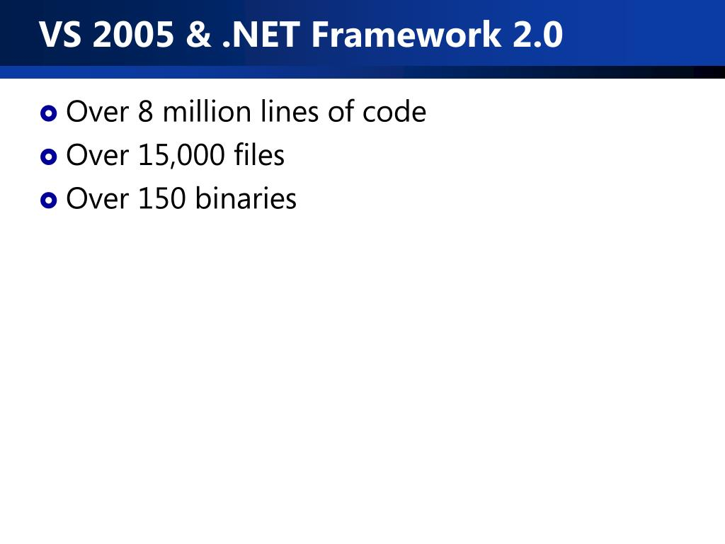 VS 2005 & .NET Framework 2.0