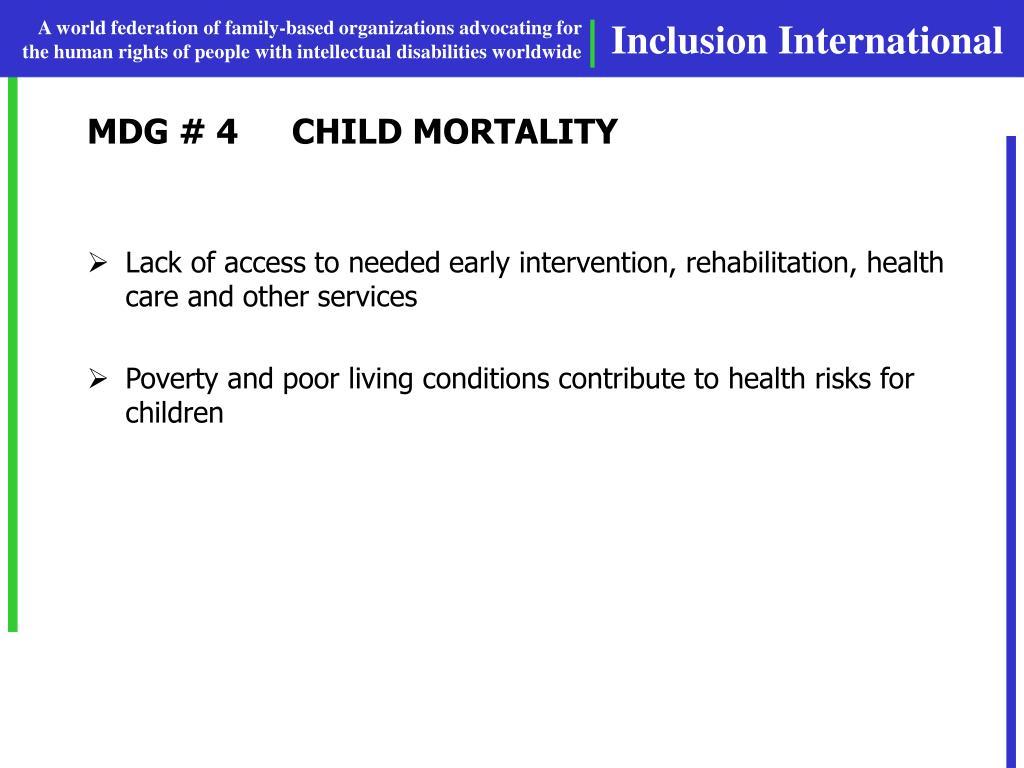 MDG # 4CHILD MORTALITY