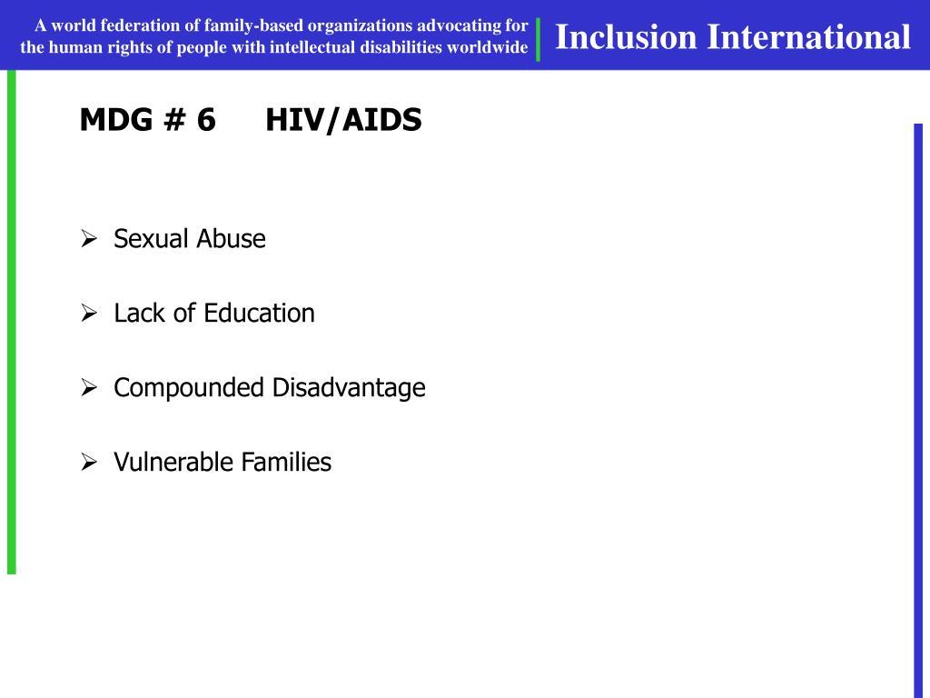 MDG # 6HIV/AIDS