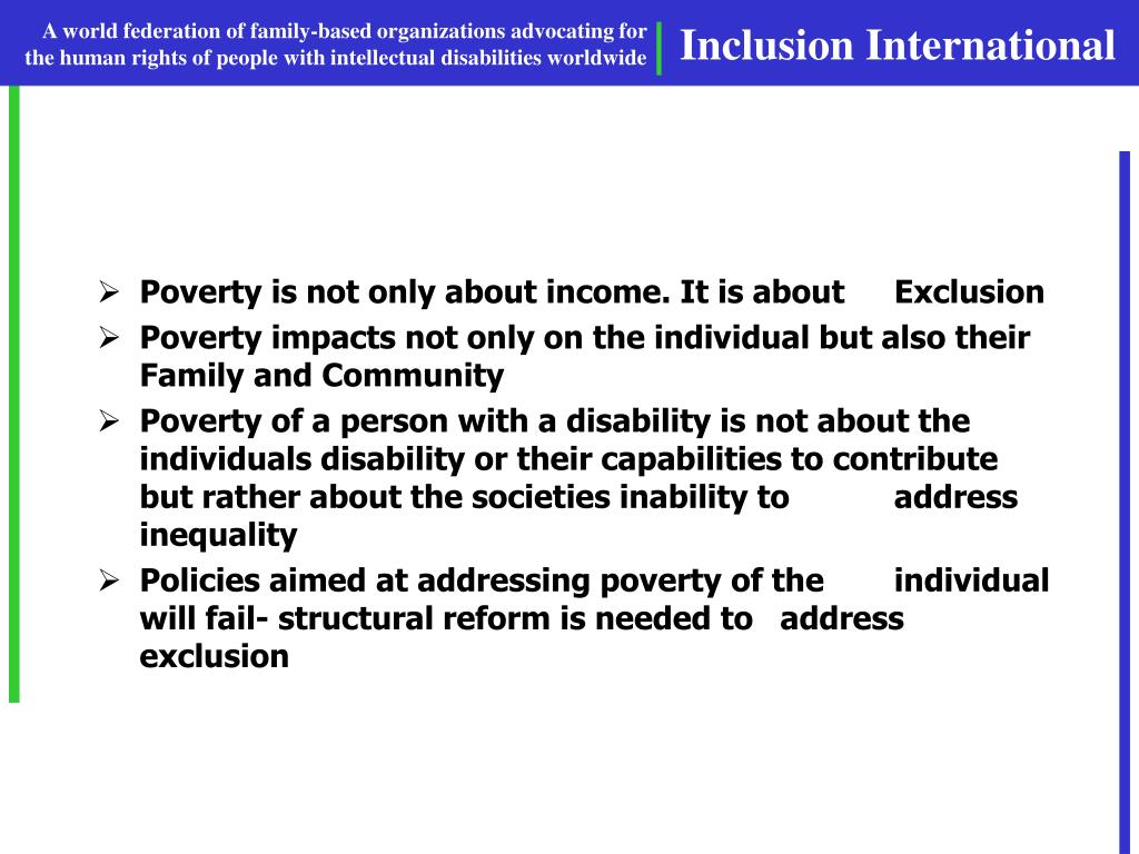 Poverty is not only about income. It is about Exclusion