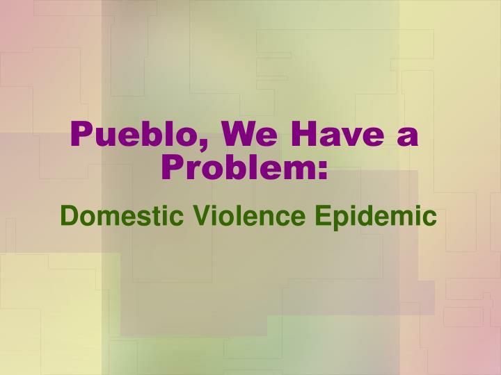 Pueblo we have a problem