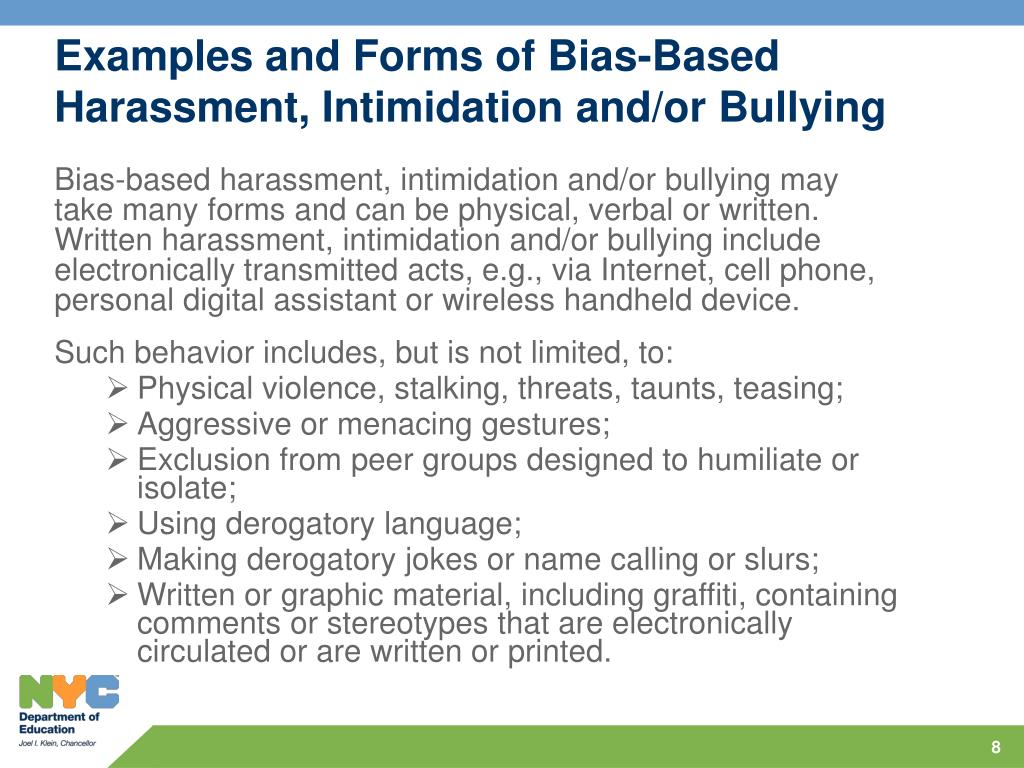 Examples and Forms of Bias-Based Harassment, Intimidation and/or Bullying
