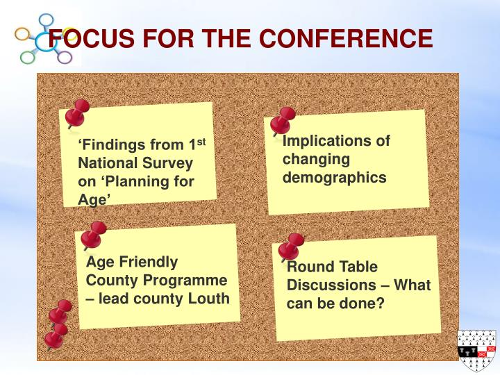 Focus for the conference