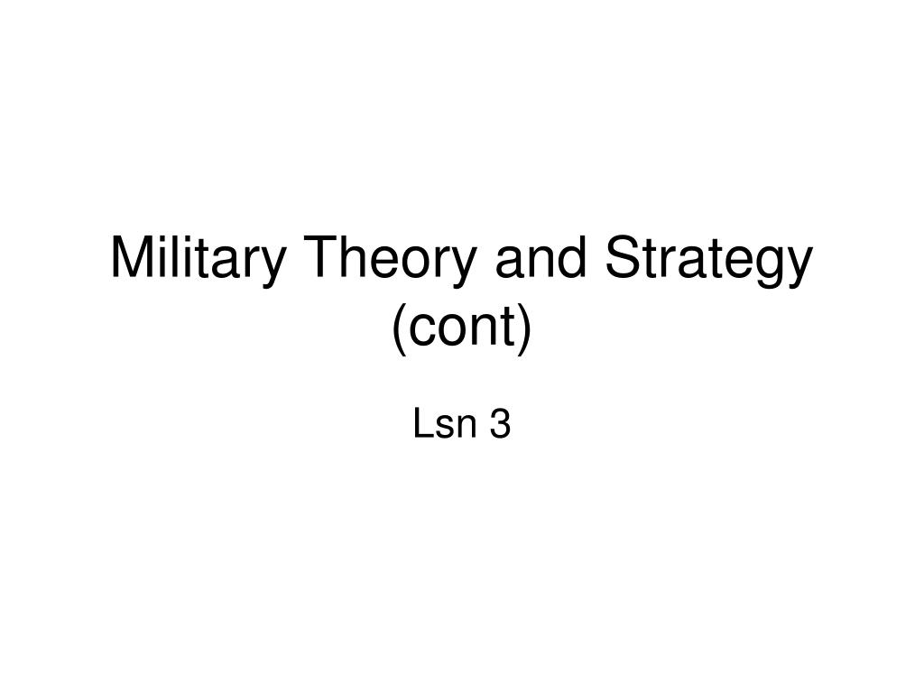 military theory and strategy cont