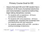 primary course goal for iee