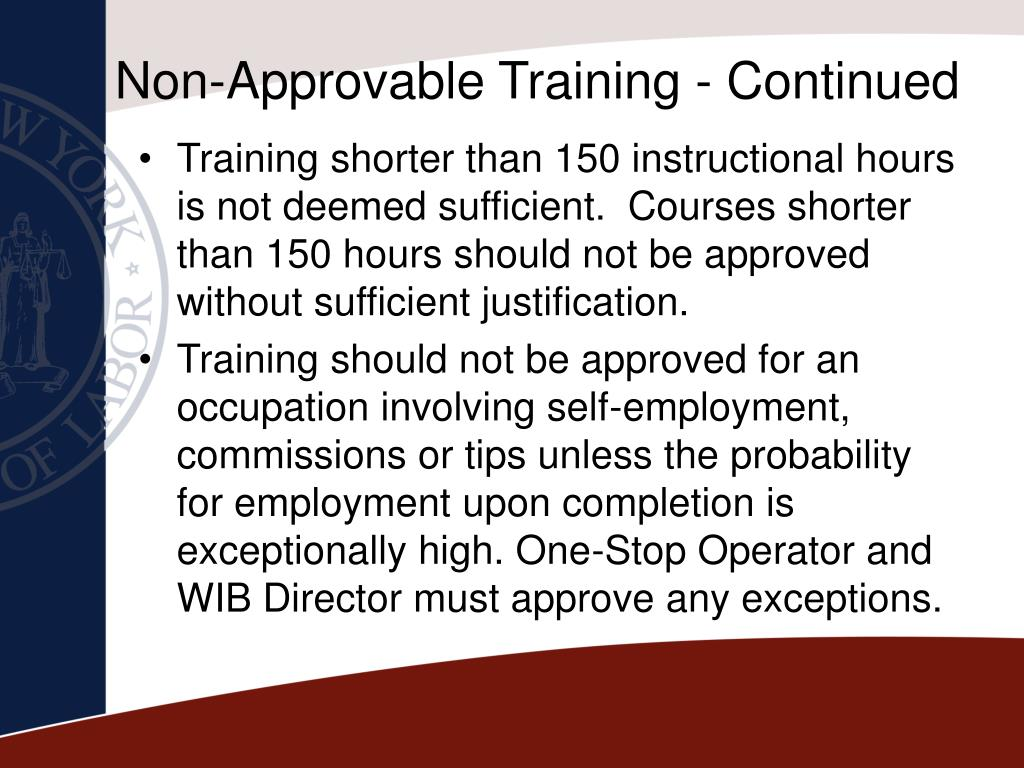 Non-Approvable Training - Continued