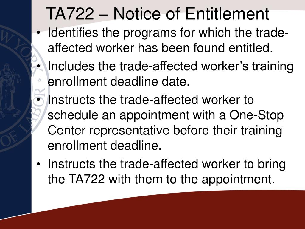 TA722 – Notice of Entitlement