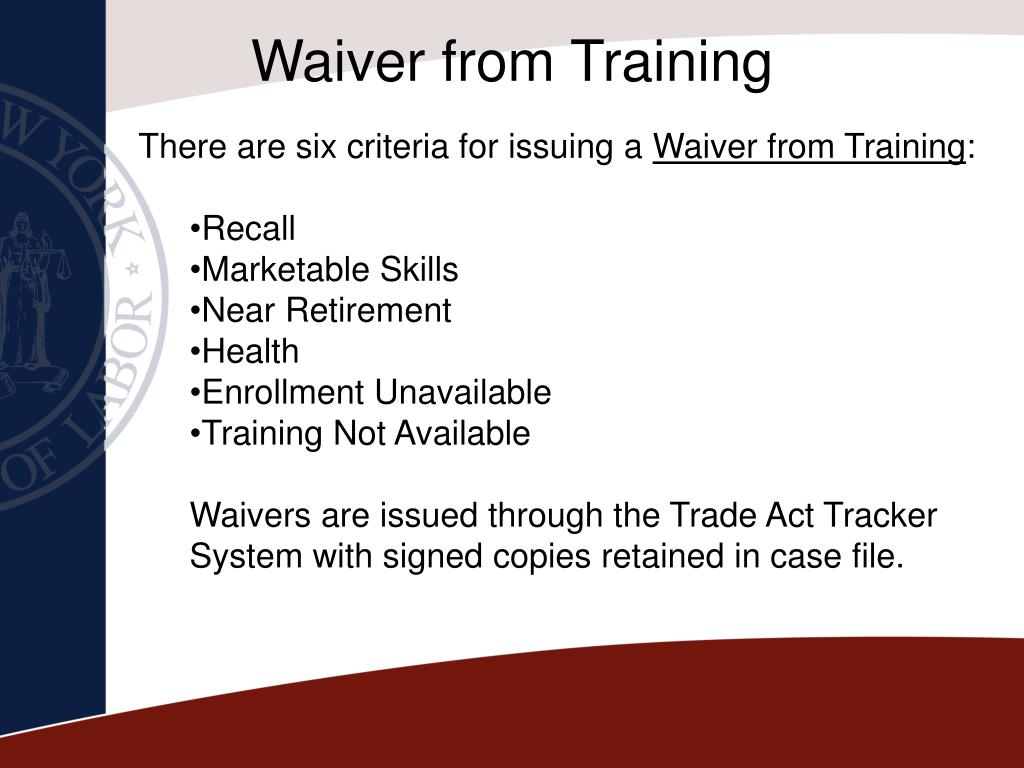 Waiver from Training