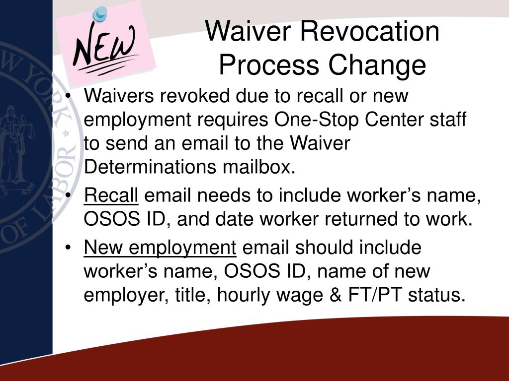 Waiver Revocation Process Change
