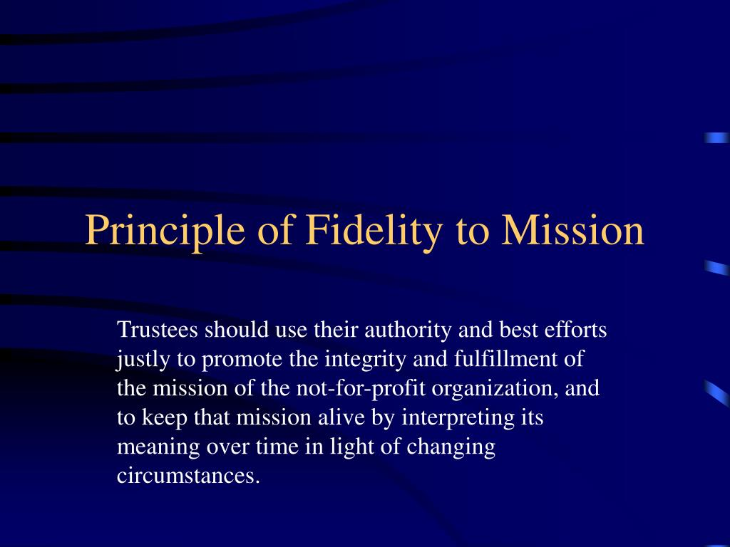 Principle of Fidelity to Mission