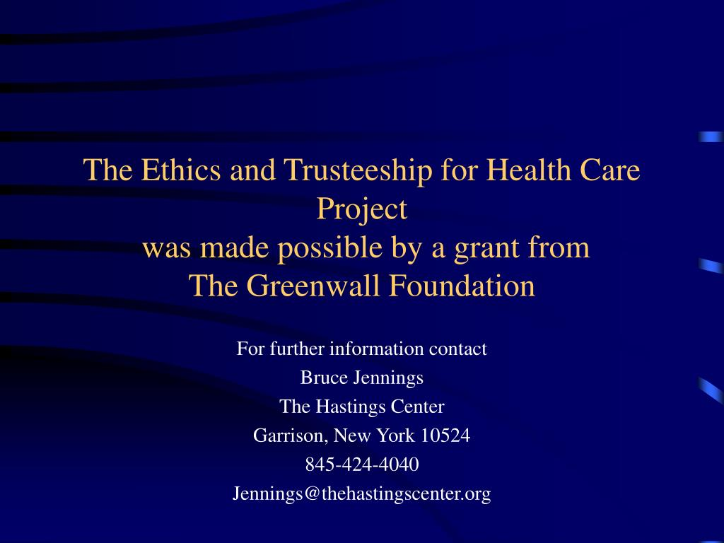 The Ethics and Trusteeship for Health Care Project