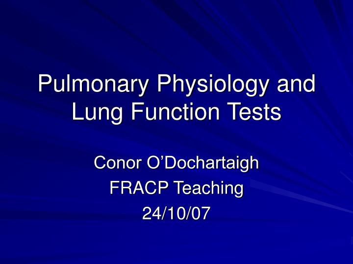 pulmonary physiology and lung function tests n.