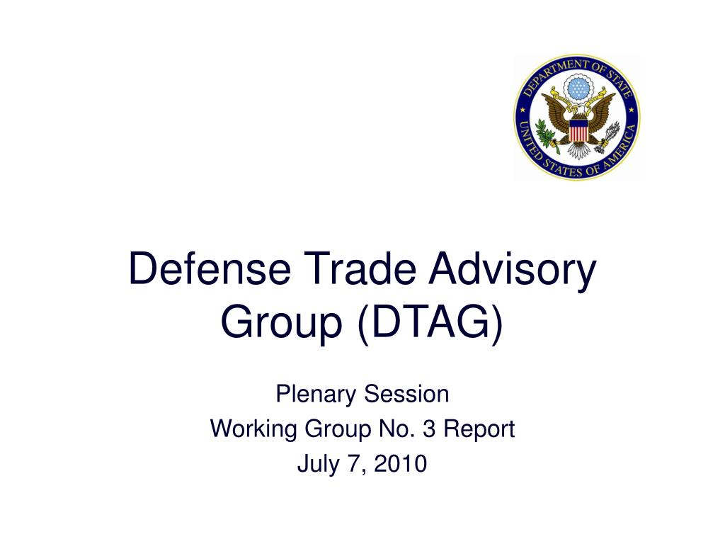 Defense Trade Advisory Group (DTAG)