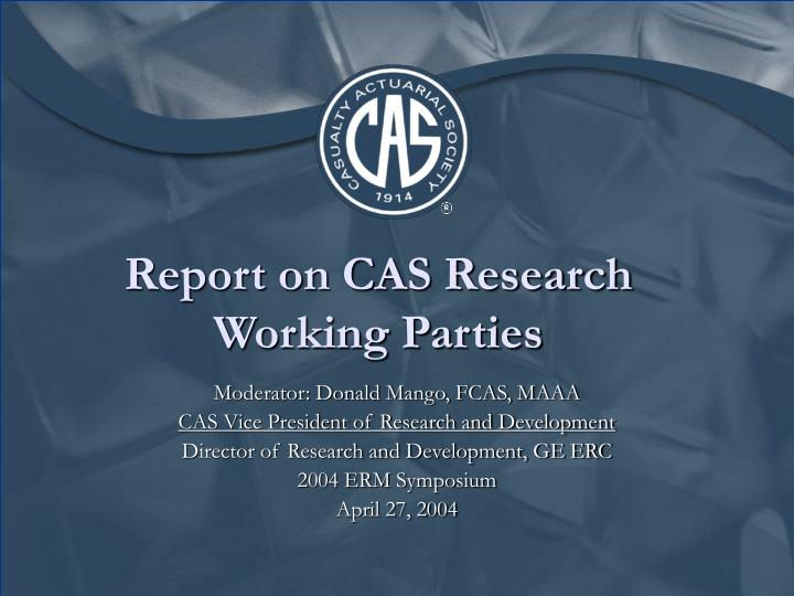 Report on cas research working parties