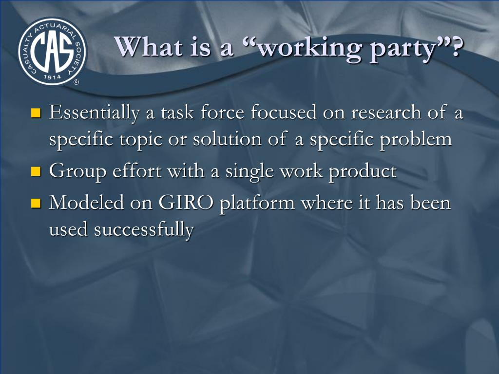 """What is a """"working party""""?"""