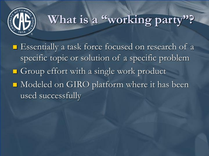 What is a working party