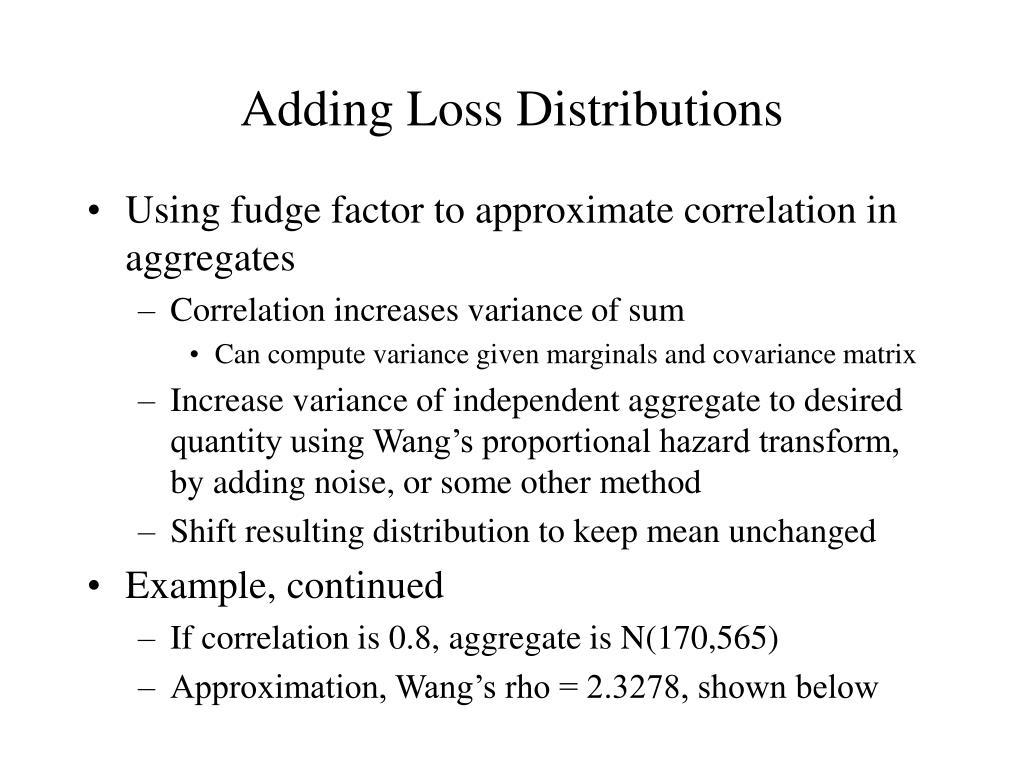 Adding Loss Distributions