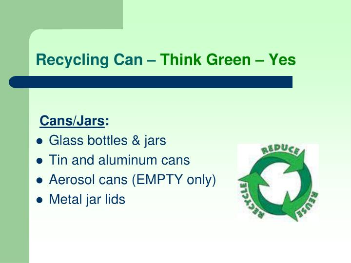 Recycling Can –