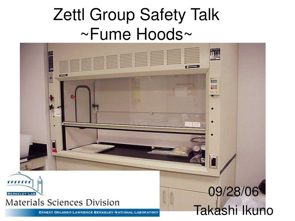 zettl group safety talk fume hoods l.