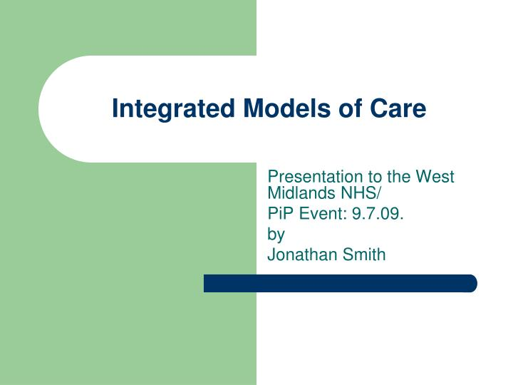 Integrated models of care