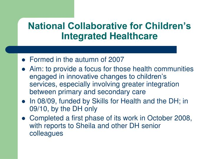 National collaborative for children s integrated healthcare