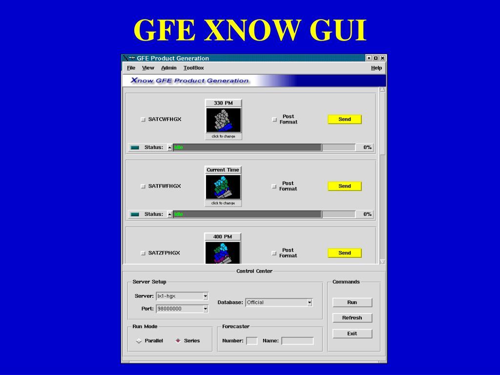 GFE XNOW GUI