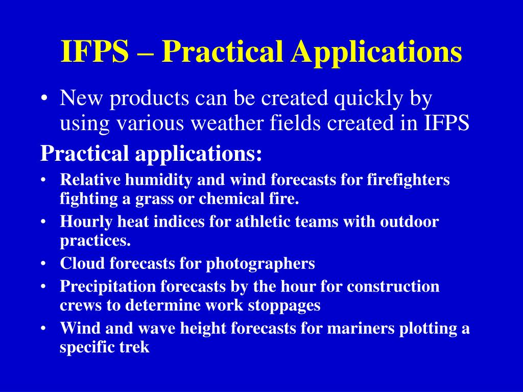 IFPS – Practical Applications