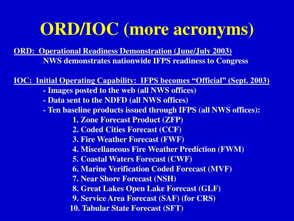 ORD/IOC (more acronyms)
