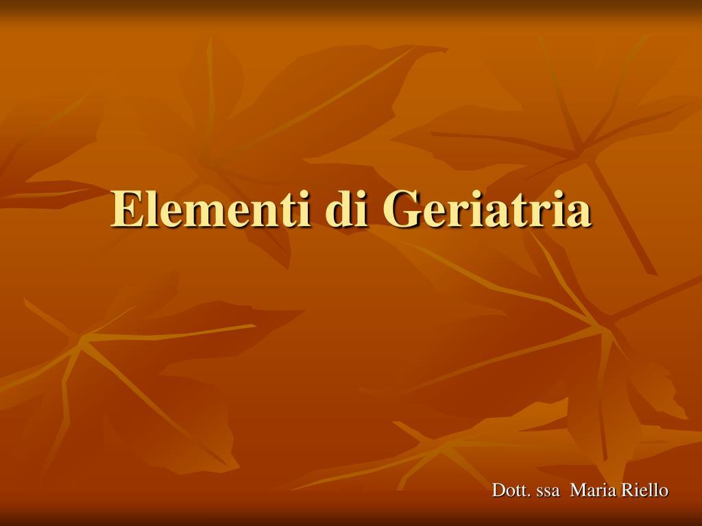 Elementi di Geriatria
