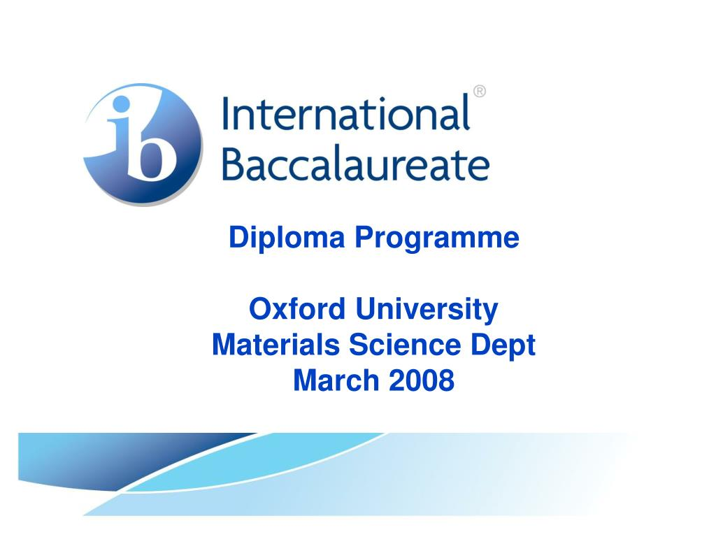 diploma programme oxford university materials science dept march 2008 l.