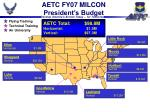 aetc fy07 milcon president s budget