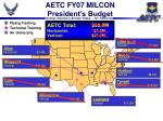 aetc fy07 milcon president s budget14