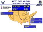 aetc fy07 milcon president s budget15