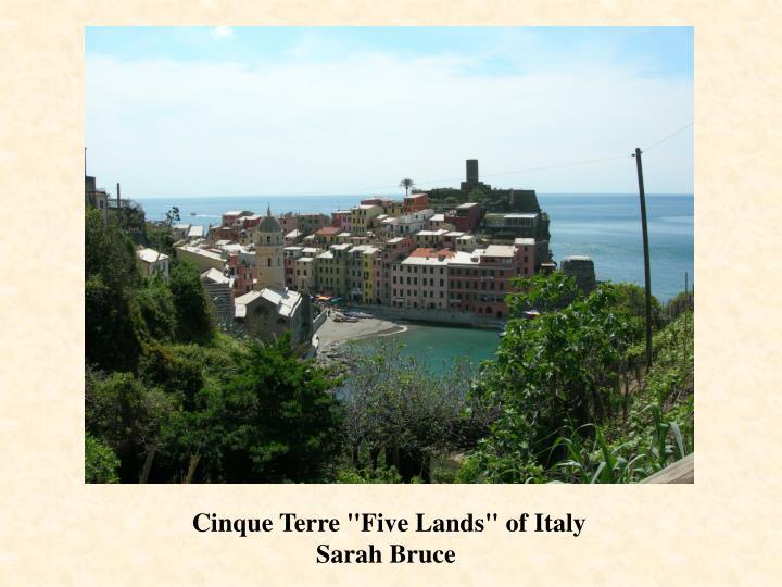 """Cinque Terre """"Five Lands"""" of Italy"""