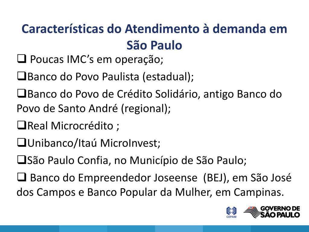 Características do Atendimento à demanda em São Paulo