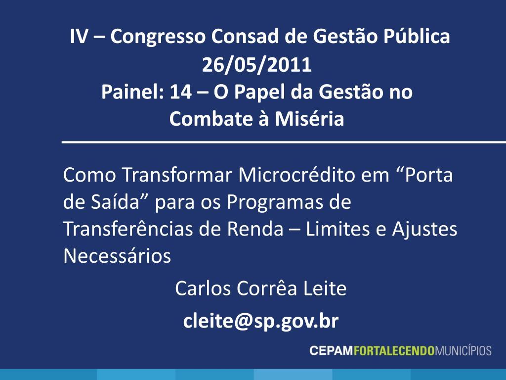 IV – Congresso Consad de Gestão Pública          26/05/2011