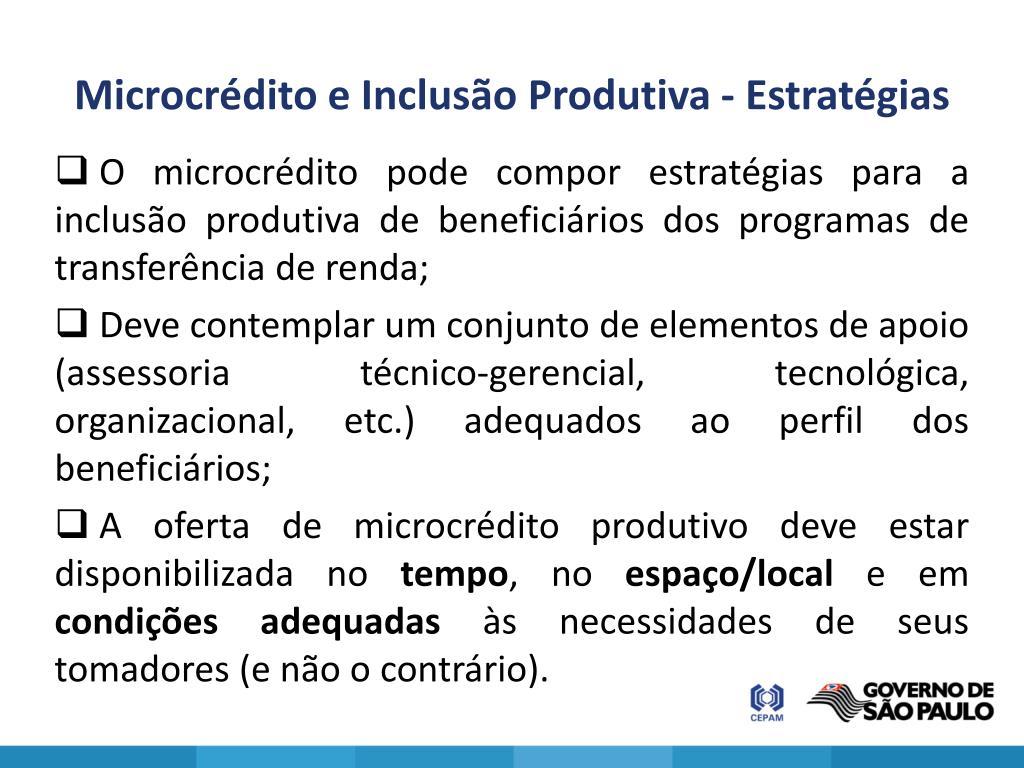 Microcrédito e Inclusão Produtiva - Estratégias