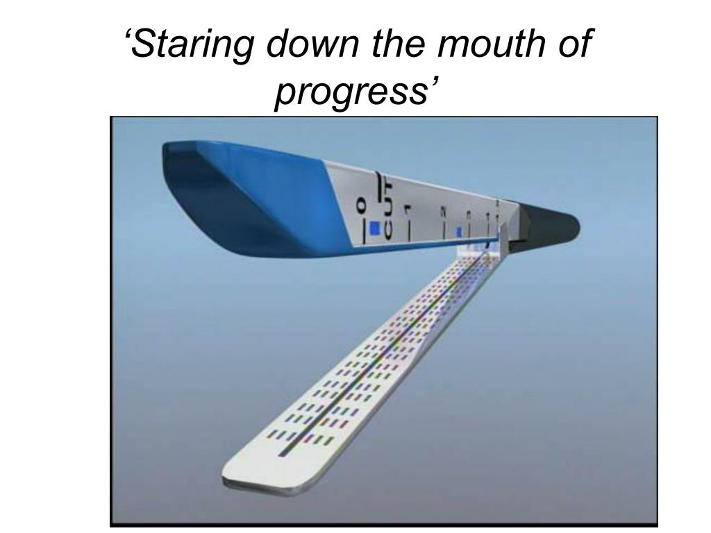 staring down the mouth of progress l.