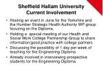 sheffield hallam university current involvement6