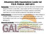 attuazione della impostazione leader nel p s r puglia 2007 2013