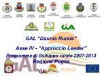 gal daunia rurale asse iv approccio leader programma di sviluppo rurale 2007 2013 regione puglia
