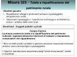 misura 323 tutela e riqualificazione del patrimonio rurale
