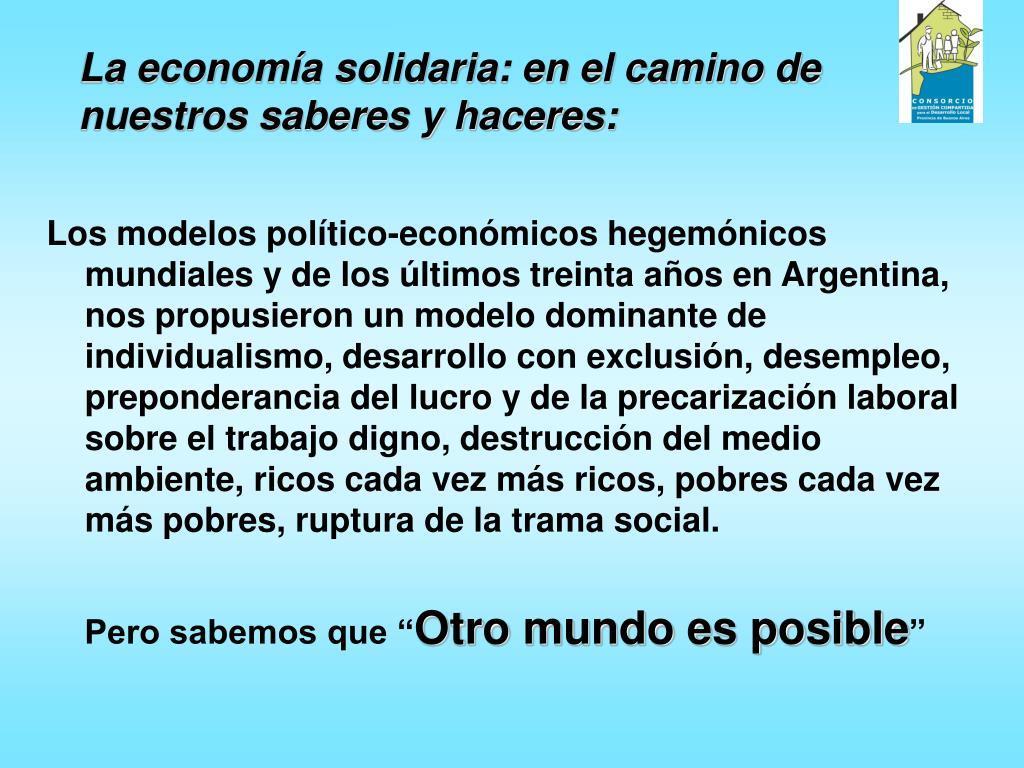 La economía solidaria: en el camino de nuestros saberes y haceres: