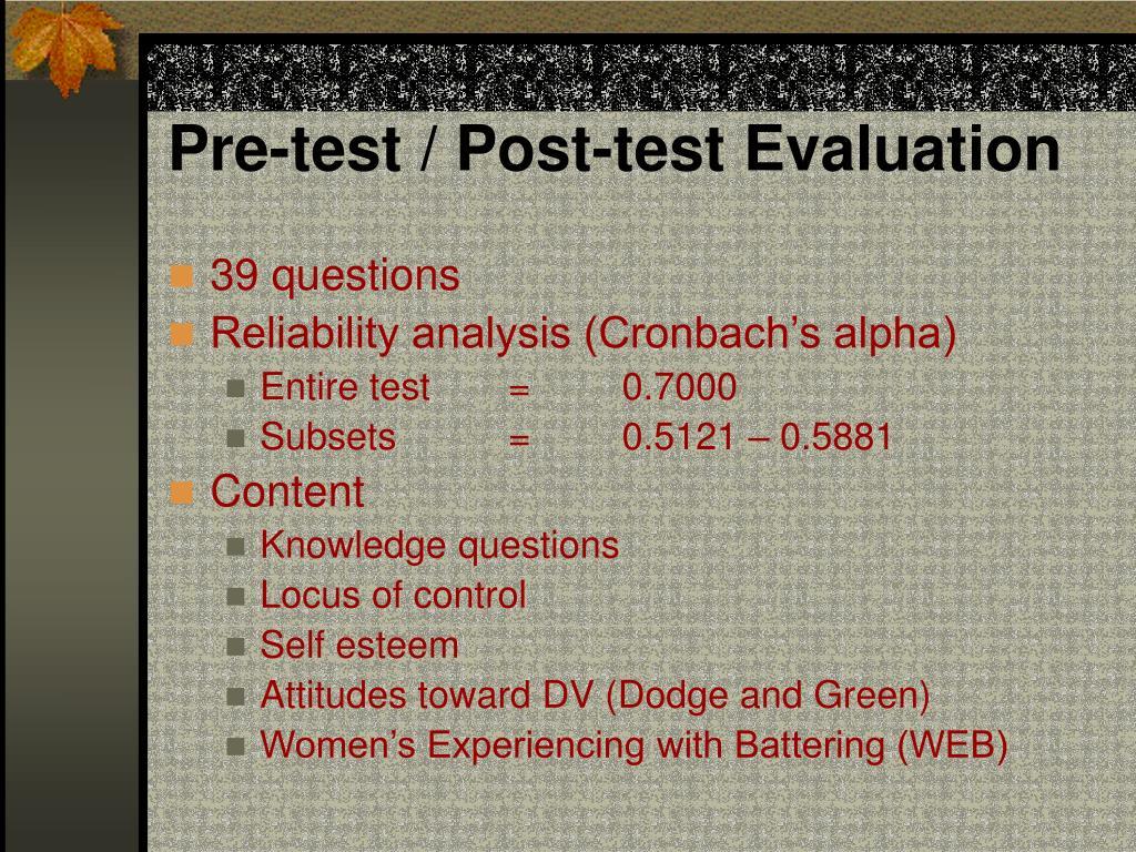 Pre-test / Post-test Evaluation