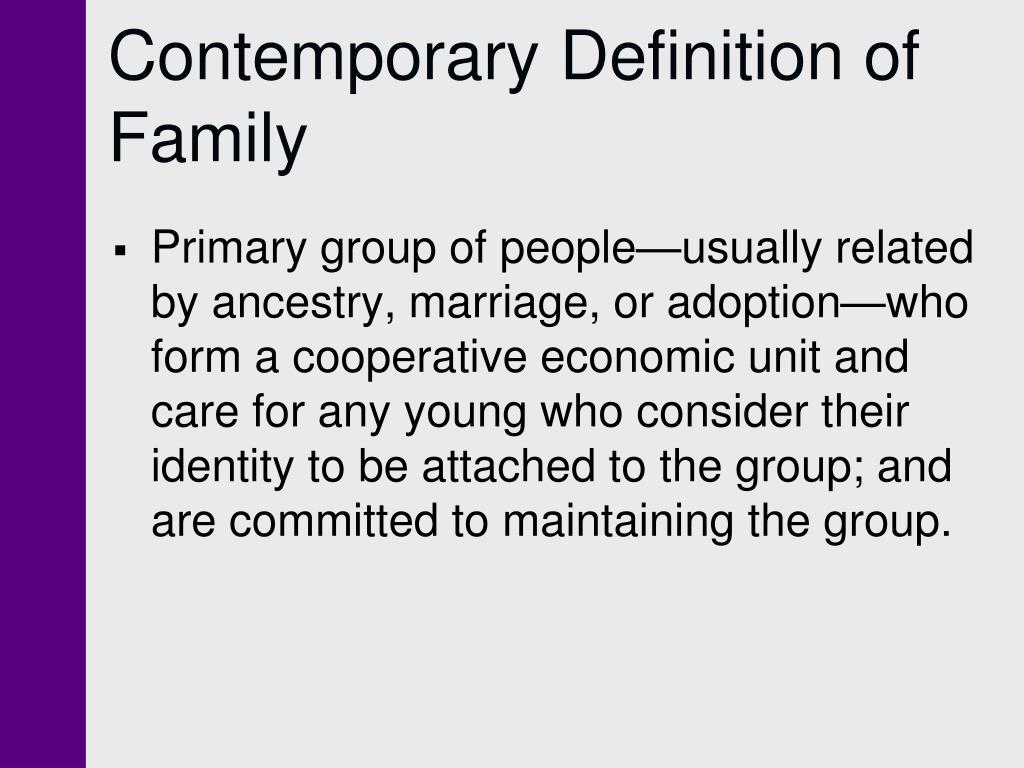 Contemporary Definition of Family