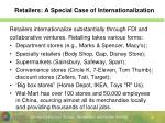 retailers a special case of internationalization