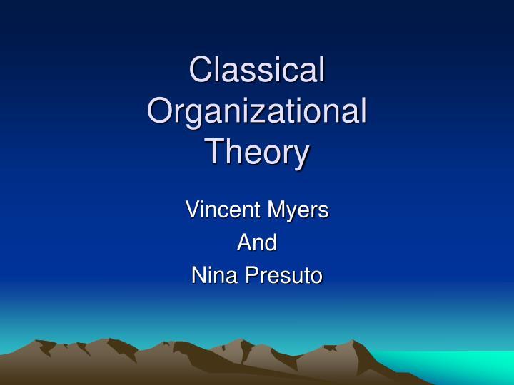 classical organizational theory n.