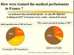 how were trained the medical perfusionists in france