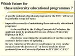 which future for these university educational programmes