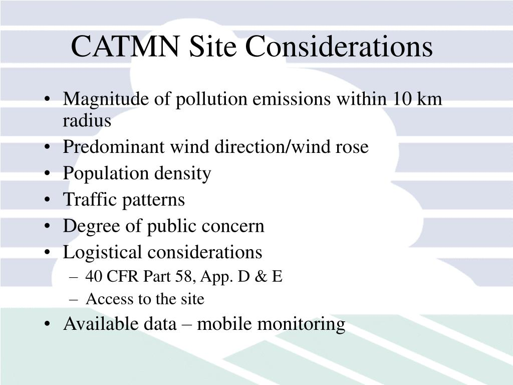 CATMN Site Considerations